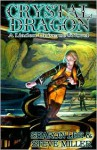 Crystal Dragon: Book Two of the Great Migration Duology (Bk. 2) - Sharon Lee, Steve Miller