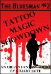 Tattoo Magic Showdown - Stuart Jaffe
