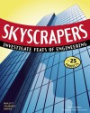 SKYSCRAPERS: INVESTIGATE FEATS OF ENGINEERING WITH 25 PROJECTS - Donna Latham, Andrew Christensen