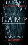 The Lamp: A Supernatural Thriller - Jason Cunningham