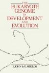 The Eukaryote Genome in Development and Evolution - John Bernard, Bernard John