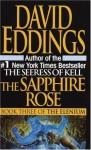The Sapphire Rose: Book Three of the Elenium - David Eddings