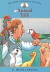 Animal Talk - Diane Namm, Hugh Lofting, John Kanzler