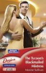 Mills & Boon : The Tycoon's Blackmailed Mistress (Australian Millionaires) - Maxine Sullivan