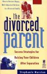 The DIVORCED PARENT - Stephanie Marston