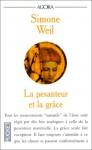 La pesanteur et la grâce - Simone Weil