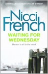 Waiting For Wednesday (Detective Maier Mystery #1) - Nicci French