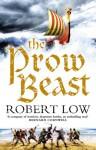 The Prow Beast - Robert Low