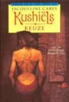 Kushiëls Keuze (Phèdre's Trilogy, #2) - Jacqueline Carey, Peter Cuijpers