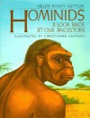 Hominids: A Look Back at Our Ancestors - Helen Roney Sattler, Christopher Santoro