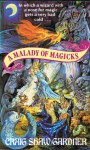 A Malady Of Magicks - Craig Shaw Gardner