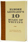 Elmore Leonard's 10 Rules of Writing - Elmore Leonard