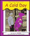 A Cold Day - Lola M. Schaefer