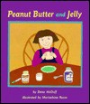 Peanut Butter and Jelly - Dona McDuff, Marisabina Russo