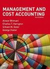 Management And Cost Accounting: And Management And Cost Accounting Professional Questions - Charles T. Horngren, George Foster, Srikant M. Datar