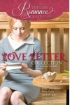 A Timeless Romance Anthology: Love Letter Collection - Karey White, Krista Lynne Jensen, Diane Darcy, Sarah M. Eden, Annette Lyon, Heather B. Moore