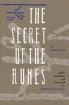 The Secret of the Runes - Guido von List, Stephen E. Flowers