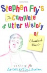 Stephen Fry's Incomplete & Utter History of Classical Music - Stephen Fry, Tim Lihoreau