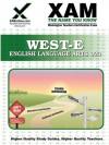 WEST-E English Language Arts Teacher Certification Test Prep Study Guide - Sharon Wynne