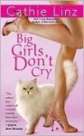 Big Girls Don't Cry (Girls Do Or Don't, #3) - Cathie Linz