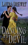 Dancing with the Devil - Laura Drewry