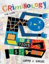 Criminology: The Core, 4th Edition - Larry J. Siegel
