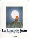 LA Luna De Juan - Carme Solé Vendrell