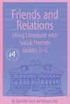 Friends and Relations 3-5 - Carol Otis Hurst, Rebecca Otis