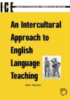 An Intercultural Approach to English Language Teaching (Languages for Intercultural Communication and Education) - John Corbett