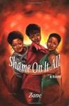 Shame on It All - Zane
