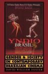 Gender and Society in Contemporary Brazilian Cinema - David William Foster