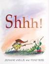 Shhh! - Jeanne Willis, Tony Ross