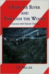Over the River and Through the Woods - J.P. Miller