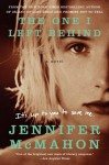 The One I Left Behind - Jennifer McMahon