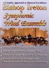 Bishop Ireton Symphonic Wind Ensemble: A Creative Approach to Musical Excellence - Hal Leonard Publishing Company