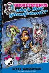 Who's That Ghoulfriend? (Monster High, #3) - Gitty Daneshvari