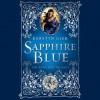 Sapphire Blue (Ruby Red, #2) - Kerstin Gier, Anthea Bell, Marisa Calin