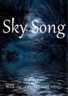 Sky Song (Sky Song trilogy #1) - Sharon Sant