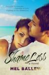ShameLess - Mel Ballew