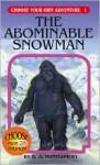 The Abominable Snowman - R.A. Montgomery, Laurence Peguy, Marco Cannella