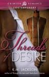 Threads of Desire - K.M. Jackson