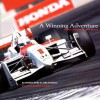 A Winning Adventure: Honda's Decade in Cart Racing - John Oreovicz, Tom Morgan, Gordon Kirby