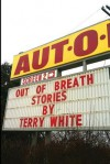 Out of Breath - Terry White