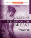 Aesthetic and Reconstructive Surgery of the Breast [With DVD and Access Code] - Elizabeth J. Hall-Findlay, Gregory Evans