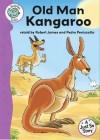 Old Man Kangaroo - Robert James