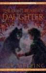 The Light-Bearer's Daughter (The Chronicles of Faerie, Book 3) - O.R. Melling
