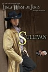 Sullivan (The Rock Creek Six) - Linda Winstead Jones, Linda Devlin
