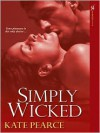 Simply Wicked - Kate Pearce