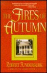 The Fires of Autumn - Robert Funderburk