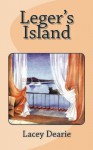 Leger's Island (The Leger Cat Sleuth Mysteries Series Book 8) - Lacey Dearie
